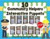 Community Helpers Interactive Puppets!  Set of 10!