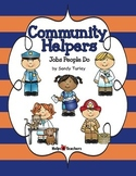 Community Helpers: Jobs That People Do