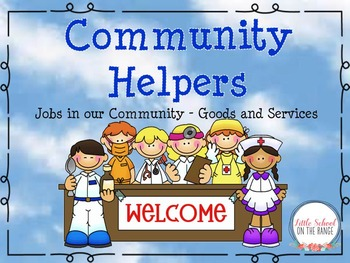 Community Helpers * Jobs in Our Community Presentation