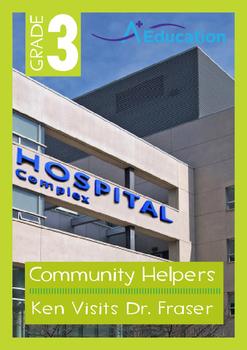 Community Helpers - Ken Visits Dr. Fraser - Grade 3