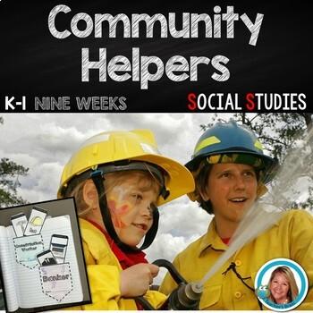 Community Helpers Kindergarten - 1st Grade NINE WEEKS Lesson Plans