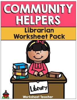 Community Helpers - Librarian - Worksheet Pack (K-1)