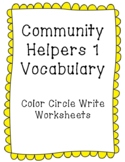 Community Helpers (List 1) Vocabulary: Color-Circle-Write