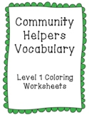 Community Helpers (List 1) Vocabulary: Coloring Level 1