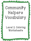Community Helpers (List 1) Vocabulary: Coloring Level 2