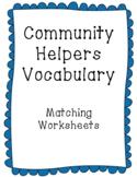 Community Helpers (List 1) Vocabulary: Matching