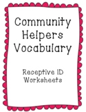 Community Helpers (List 1) Vocabulary: Multiple Choice