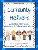 Community Helpers: Literacy-Based Activities