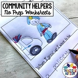 Community Helpers No Prep Worksheets ELA Literacy