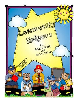Community Helpers! (Literacy, Writing, and Math Fun!)