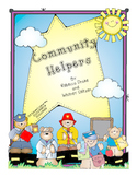 Community Helpers! (Literacy, Writing, and Math Fun!)