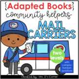 Community Helpers Mail Carrier Adapted Books [ Level 1 and