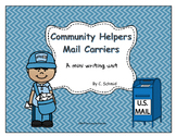 Community Helpers: Mail Carriers Writing Mini Unit