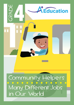 Community Helpers - Many Different Jobs in Our World - Grade 4