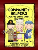 Community Helpers Math and Literacy Centers Plus More!