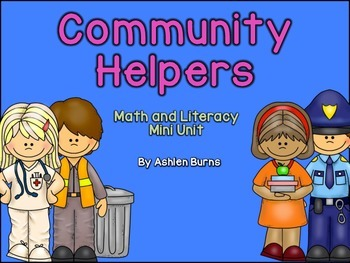 Community Helpers (Math and Literacy Centers for K) Mini Unit