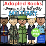 Community Helpers Military Adapted Books [ Level 1 and Level 2]
