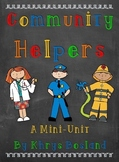 Community Helpers Mini-Unit {Mini Book} {Charts} {and MORE} Common Core Aligned