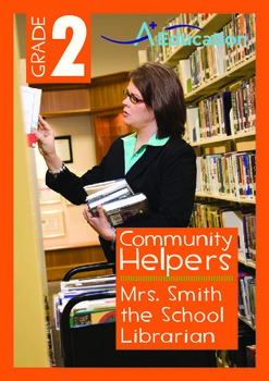 Community Helpers - Mrs. Smith the School Librarian - Grade 2