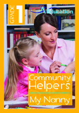 Community Helpers - My Nanny-Grade 1