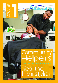 Community Helpers - Ted the Hairstylist - Grade 1