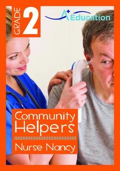 Community Helpers - Nurse Nancy - Grade 2
