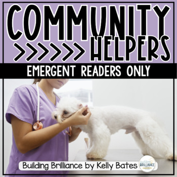 Community Helpers {Non-Fiction Class Reader and 2 Student
