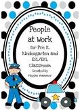 Community Helpers Pack for Pre-K, Kindergarten and EFL/ESL Classroom