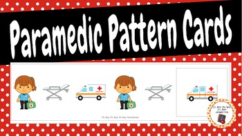 Patterns: Community Helpers Paramedic Pattern Cards