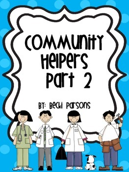 Community Helpers Part 2