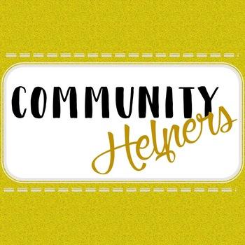 Community Helpers Part 2