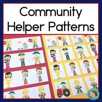 Community Helpers Patterns Math Center with AB, ABC, AAB &