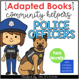 Community Helpers Police Officer Adapted Books [ Level 1 a