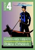 Community Helpers - Police Officers - Grade 4