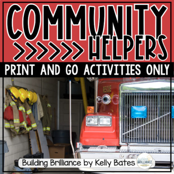My Community of Helpers {Print and Go Activities ONLY}
