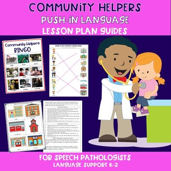Community Helpers Push-In Language Lesson Plan Guides