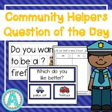 Community Helpers Question of the Day