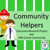 Community Helpers: Research Project and Milk Carton Community