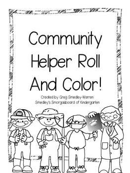 Community Helpers Roll And Color By Kindergarten