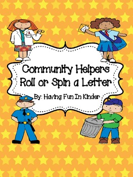 Community Helpers - Roll or Spin a Letter