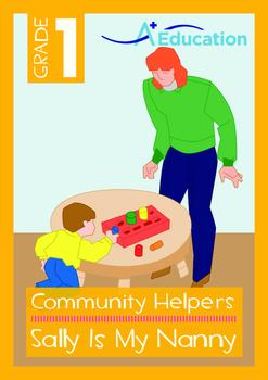 Community Helpers - Sally Is My Nanny - Grade 1