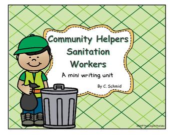 Community Helpers: Sanitation Workers Writing Mini Unit