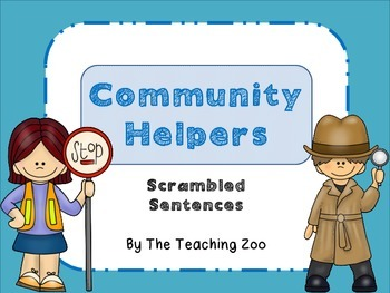 Community Helpers Scrambled Sentences