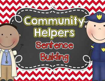 Community Helpers Sentence Building - 9 Sentences