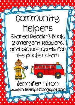 Community Helpers Shared Reading Book, Emergent Readers and Picture Cards