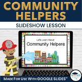 Community Helpers Slideshow for Google Slides™