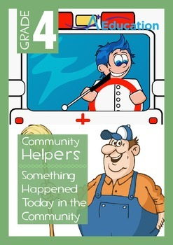 Community Helpers - Something Happened Today in the Commun
