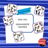 Community Helpers Spot Me!