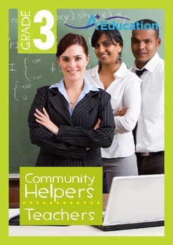 Community Helpers - Teachers - Grade 3