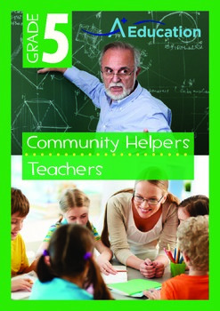 Community Helpers - Teachers - Grade 5